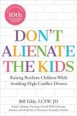 Don't Alienate the Kids (eBook, ePUB)