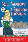Real Vampires: A Highland Christmas (The Real Vampires Series, #14) (eBook, ePUB)