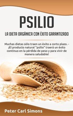 Psilio - la dieta orgánica con éxito garantizado (eBook, ePUB)