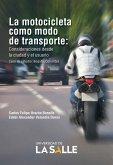 La motocicleta como modo de transporte (eBook, ePUB)