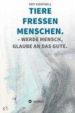 TIERE FRESSEN MENSCHEN. (eBook, ePUB)