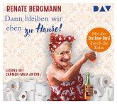 Dann bleiben wir eben zu Hause! / Online-Omi Bd.13 (2 Audio-CDs)
