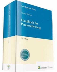Handbuch der Patentverletzung - Kühnen, Thomas