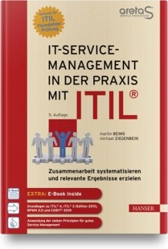 IT-Service-Management in der Praxis mit ITIL® - Beims, Martin;Ziegenbein, Michael
