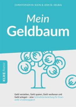 Mein Geldbaum - Klein, Christopher; Helbig, Jens