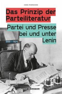 Das Prinzip der Parteiliteratur - Poerschke, Hans