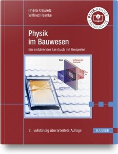 Physik im Bauwesen - Krawietz, Rhena;Heimke, Wilfried