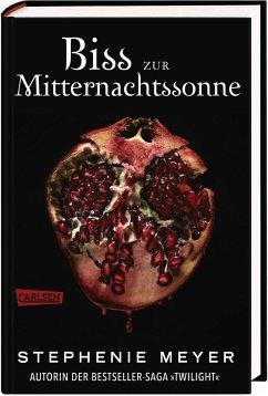 Biss zur Mitternachtssonne / Twilight-Serie Bd.5 - Meyer, Stephenie