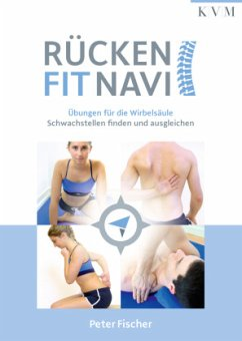 Rücken-Fit-Navi - Fischer, Peter