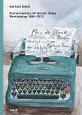 Büchermachen mit Günter Grass. Werkstattbericht 1986-2015
