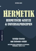 Hermetik, hermetische Gesetze & Universalprinzipien
