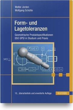 Form- und Lagetoleranzen - Jorden, Walter; Schütte, Wolfgang