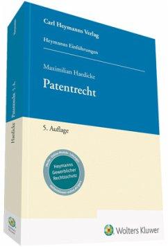 Patentrecht - Haedicke, Maximilian