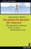 Die poetische Sprache der Hypnose
