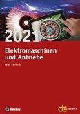 Jahrbuch für Elektromaschinenbau + Elektronik / Elektromaschinen und Antriebe 2021