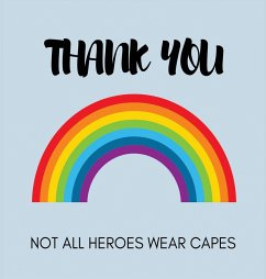 Appreciation, Thank You Book for Keyworkers, Medical staff or Teachers - Bell, Lulu And