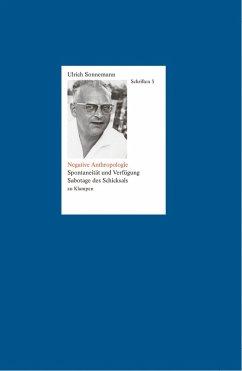 Negative Anthropologie. Schriften 3 (eBook, PDF) - Sonnemann, Ulrich