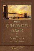 The Gilded Age (Illustrated First Edition)