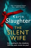 The Silent Wife (The Will Trent Series, Book 10) (eBook, ePUB)