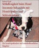 Schlaflosigkeit beim Hund Insomnie behandeln mit Homöopathie und Schüsslersalzen (eBook, ePUB)