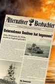 Alternativer Beobachter: Unternehmen Seelöwe hat begonnen! (eBook, ePUB)