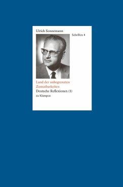 Schriften / Land der unbegrenzten Zumutbarkeiten. Schriften 4 (eBook, PDF) - Sonnemann, Ulrich