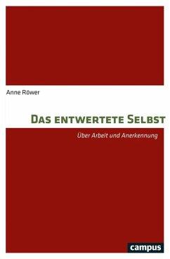 Das entwertete Selbst (eBook, PDF) - Röwer, Anne