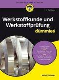 Werkstoffkunde und Werkstoffprüfung für Dummies (Restauflage)
