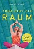 Yoga gibt dir Raum (Restauflage)