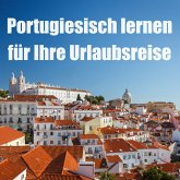 Portugiesisch lernen für Ihre Urlaubsreise (MP3-Download)