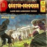 Geister-Schocker, Folge 87: Land der lebenden Toten (MP3-Download)