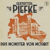 Gestatten, Piefke, Folge 3: Das Monster von Moabit (MP3-Download)