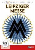 Leipziger Messe - Die DDR In Originalaufnahmen