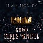 Good Girls Kneel (MP3-Download)