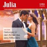 Geborgen in den Armen des sexy Milliardärs (Julia 2440) (MP3-Download)