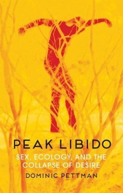 Peak Libido - Pettman, Dominic