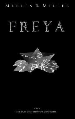 FREYA - Miller, Merlin S.