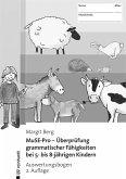 MuSE-Pro - Überprüfung grammatischer Fähigkeiten bei 5- bis 8-jährigen Kindern - Auswertungsbogen