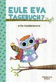 Eule Eva Tagebuch 7 - Kinderbücher ab 6-8 Jahre (Erstleser Mädchen)
