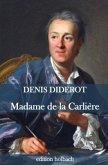 Madame de la Carlière