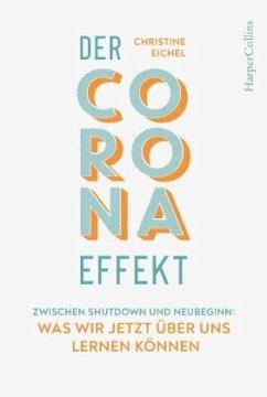 Der Corona-Effekt - Eichel, Christine