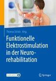 Funktionelle Elektrostimulation in der Neurorehabilitation