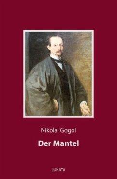 Der Mantel - Gogol, Nikolai