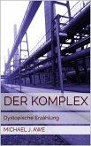 Der Komplex (eBook, ePUB)