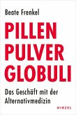 Pillen, Heiler, Globuli (eBook, ePUB)