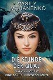 Survival Quest: Die Stunde der Qual (eBook, ePUB)