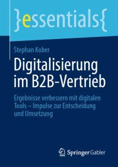 Digitalisierung im B2B-Vertrieb - Kober, Stephan