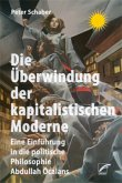 Die Überwindung der kapitalistischen Moderne