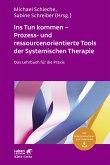 Ins Tun kommen - Prozess- und ressourcenorientierte Tools der Systemischen Therapie (eBook, ePUB)
