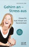 Gehirn an - Stress aus (eBook, PDF)